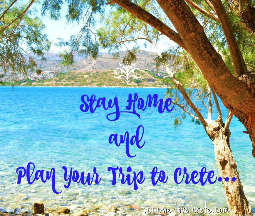 Stay Home and Plan Your Trip to Crete