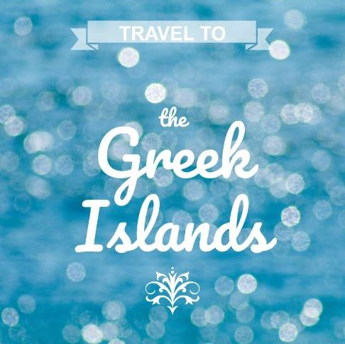 Travel the Greek Islands